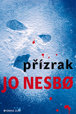 Jo Nesbo - Přízrak
