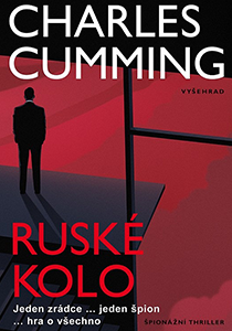 Charles Cumming - Ruské kolo